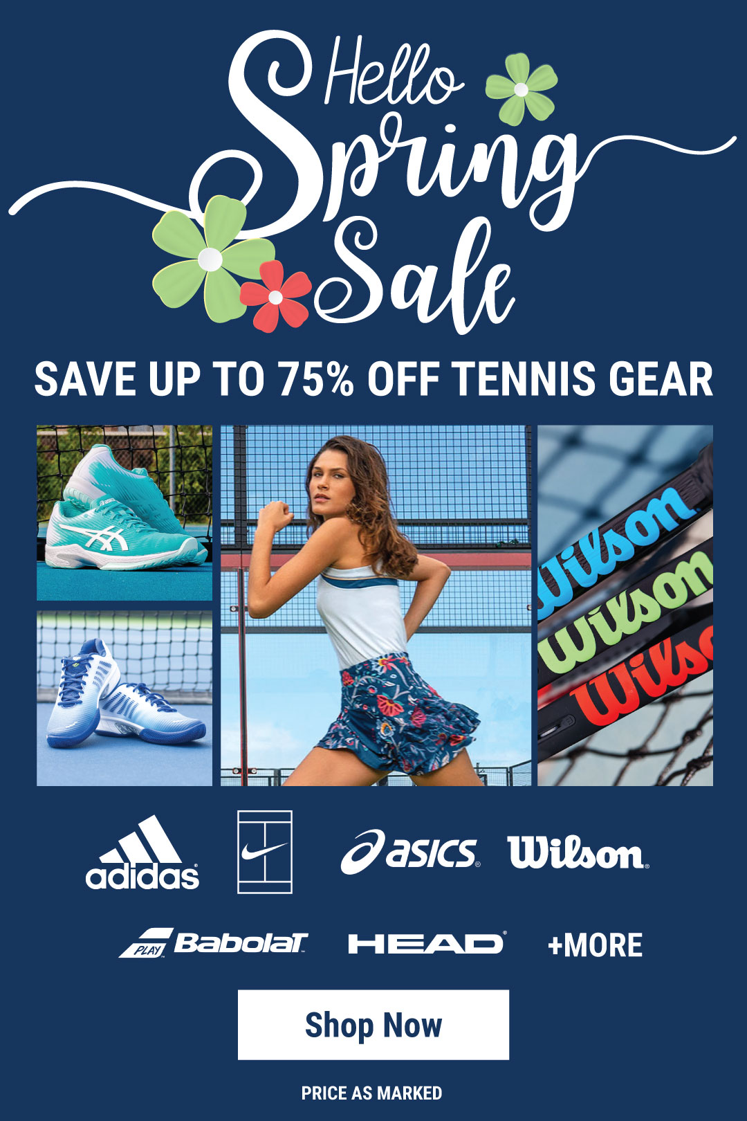 Hello Spring Tennis Sale - Shop racquets, strings, shoes apparel and more