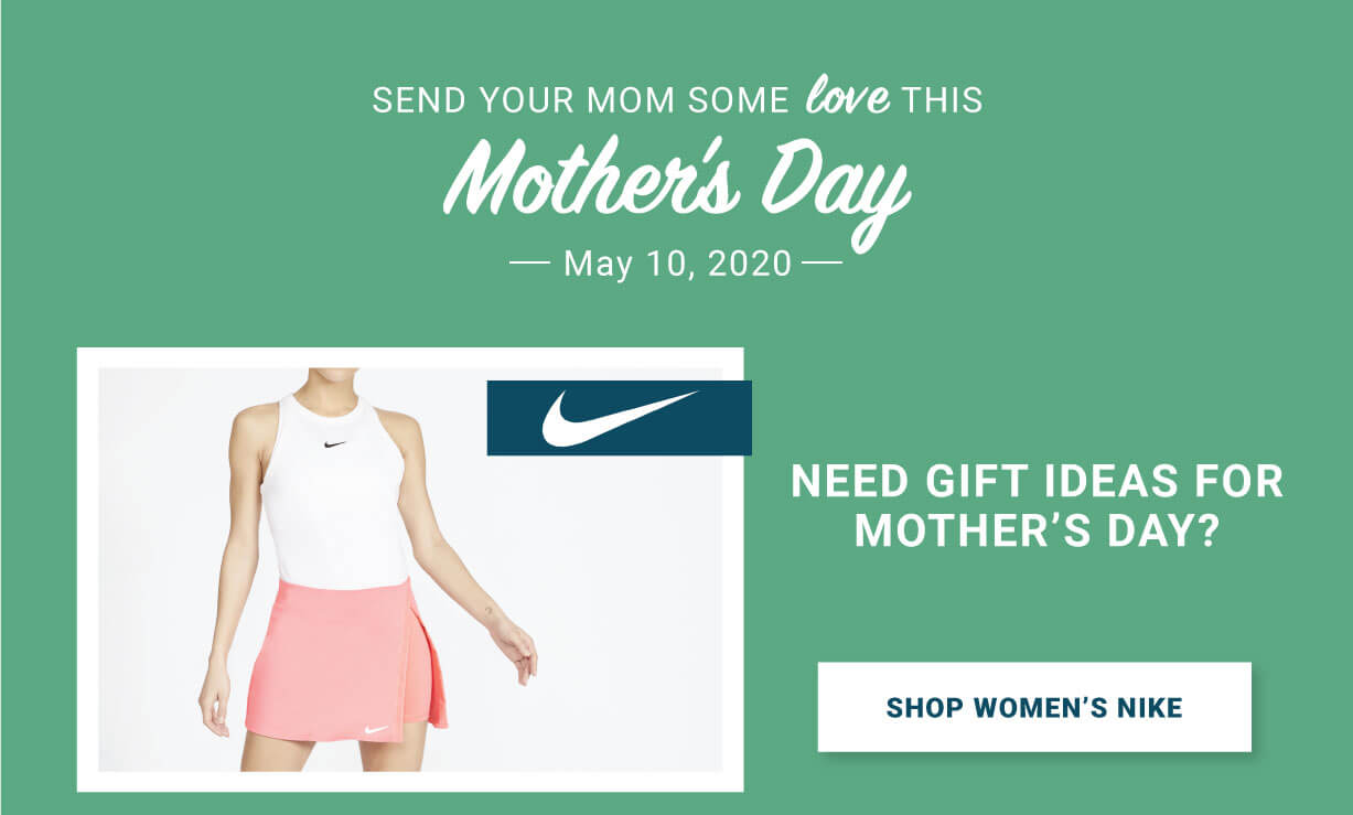 Mothers Day Tennis Gifts Nike Apparel