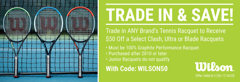 Trade Up Wilson Tennis Racquets
