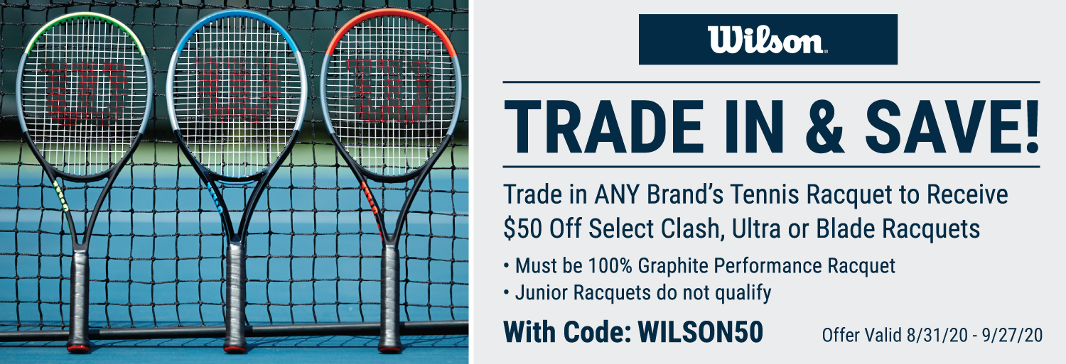 $50 Wilson Tennis Racquet Trade in