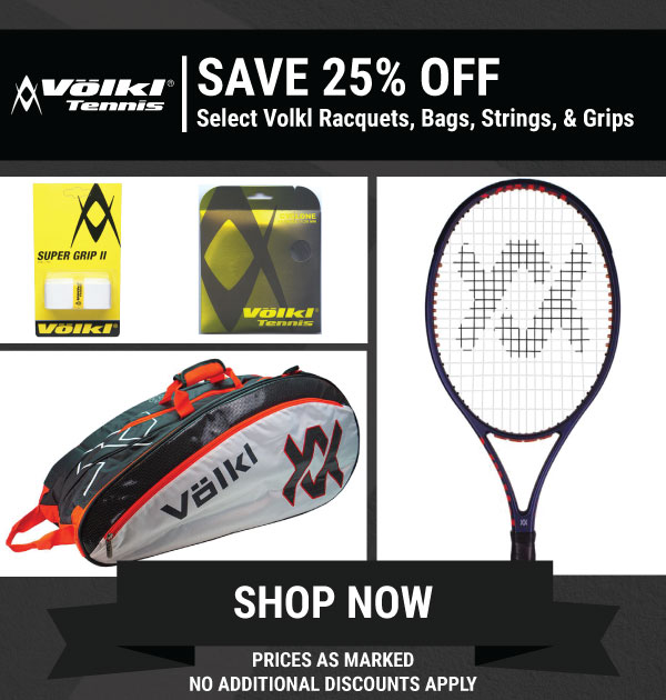 25% Off Select Volkl Racquets, bags, strings and grips