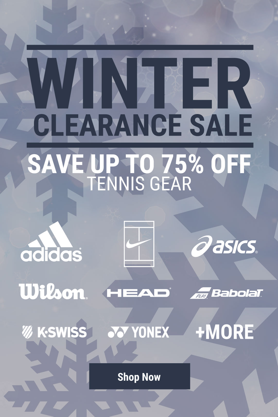 Winter Clearance Tennis Deals - Shop racquets, strings, shoes apparel and more