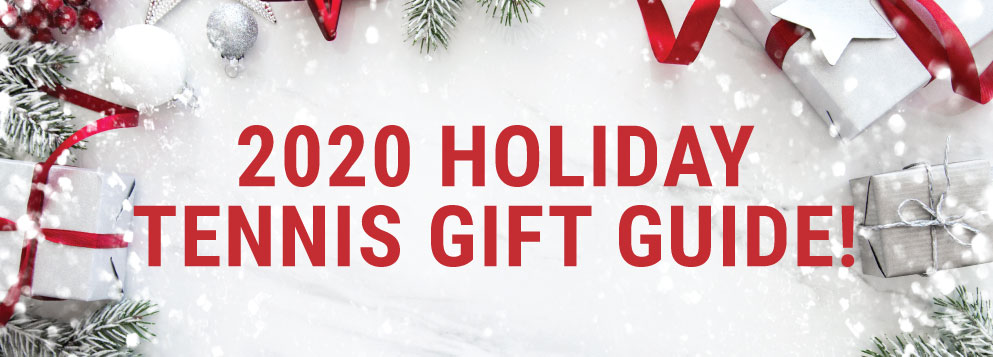 Tennis Gift Guide - Gifts for her, Gifts for him, Gifts for Kids