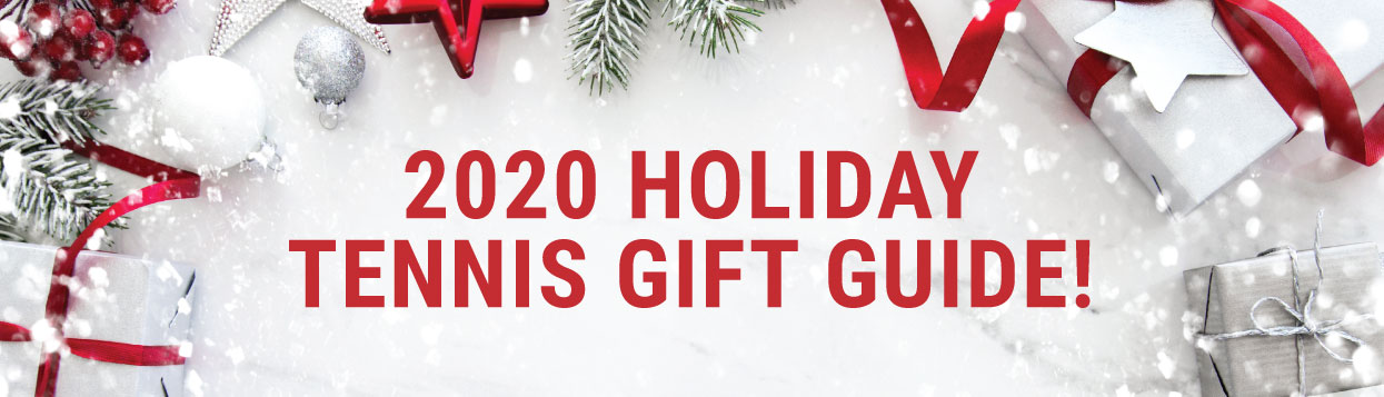 Holiday Tennis Gift Guide