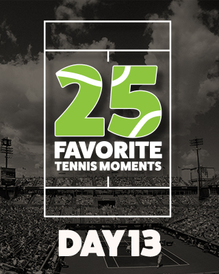 Day 13 25 Moments in Tennis