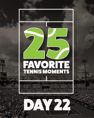 Day 22 25 Moments in Tennis