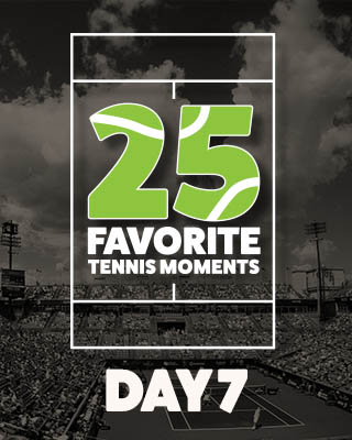 Day 7 25 Moments in Tennis