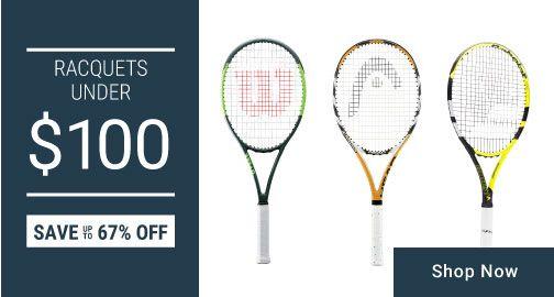 Racquets Under $99
