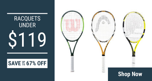 Racquets Under $119