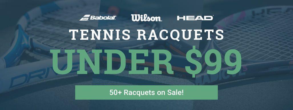 Tennis Racquets Under $99