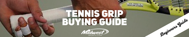 Tennis Grip Buying Guide