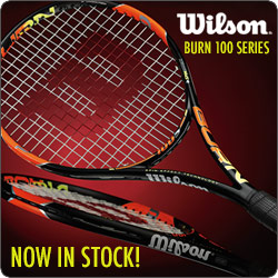 New Wilson Burn Tennis Racquets