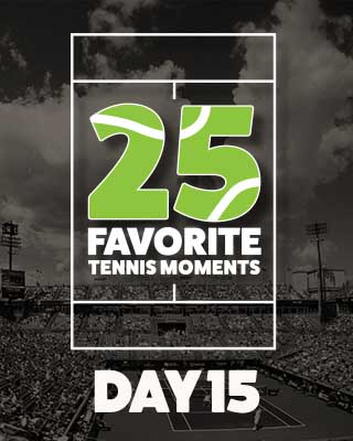 Day 15 25 Moments in Tennis