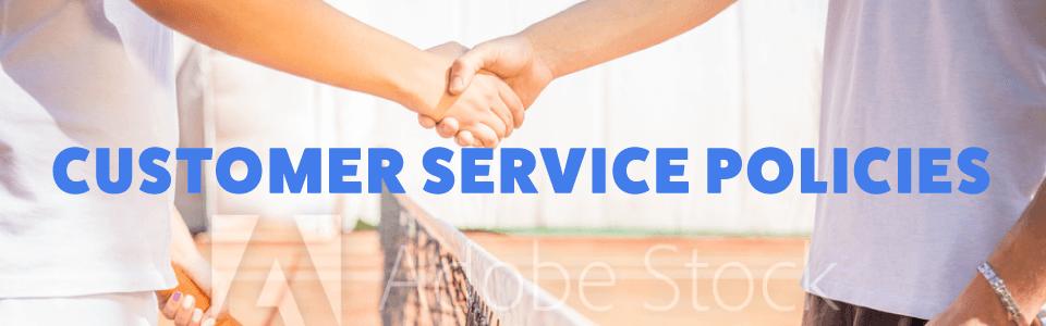 Customer Service Policies