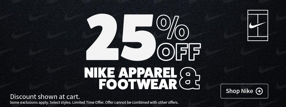 25% Off Nike Tennis Apparel and Footwear