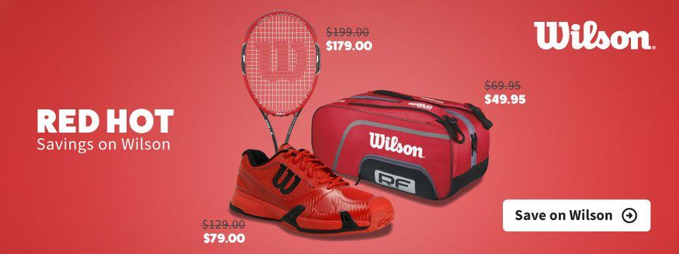 Red Hot Savings on Wilson