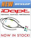 New Dunlop iDapt Tennis Racquets!