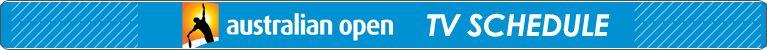 Australian Open Television Schedule