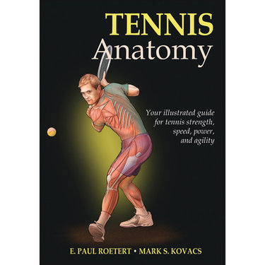 Human Kinetics Tennis Anatomy Book by E. Paul Roetert