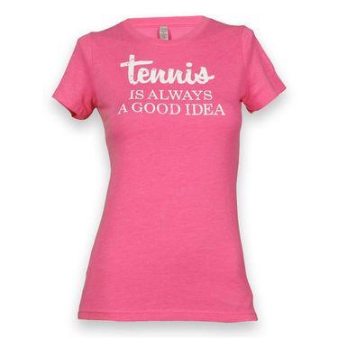 Love All Tennis is Always A Good Idea T-Shirt - Pink